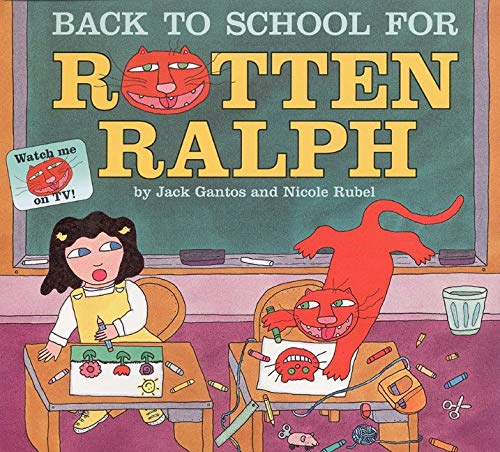 9780064437059: Back to School for Rotten Ralph (Rotten Ralph (Paperback))