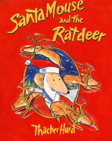 9780064437097: Santa Mouse and the Ratdeer
