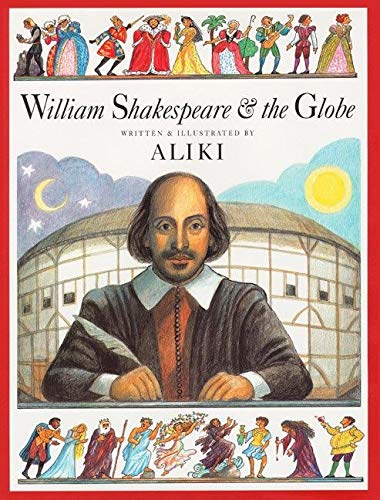 9780064437226: William Shakespeare & the Globe