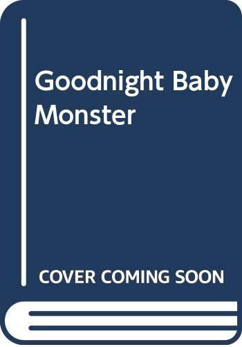 9780064437233: Goodnight Baby Monster