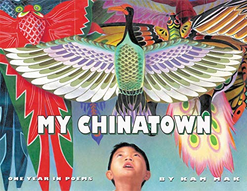 9780064437325: My Chinatown: One Year in Poems