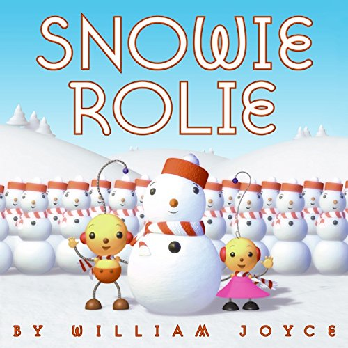 9780064437424: Snowie Rolie (Laura Geringer Books)