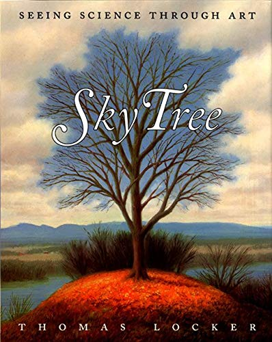 9780064437509: Sky Tree: Seeing Science Through Art