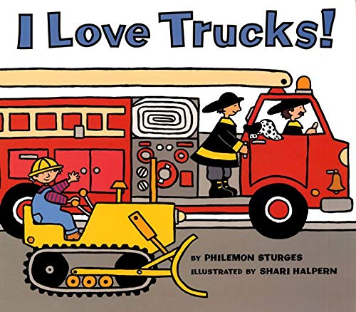 9780064437585: I Love Trucks! (Harper Trophy Books)