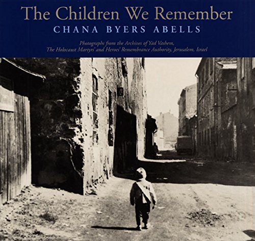 9780064437776: The Children We Remember: Photographs from the Archives of Yad Vashem, the Holocaust Martyrs' and Heroes' Remembrance Authority, Jerusalem, Israel