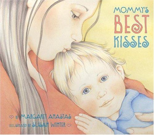 9780064438391: Mommy's Best Kisses