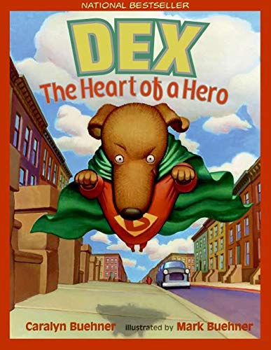 9780064438452: Dex: The Heart of a Hero