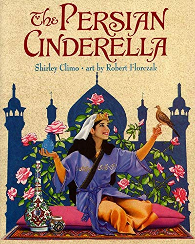 9780064438537: The Persian Cinderella