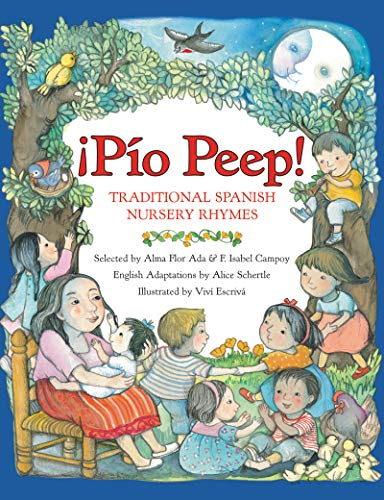 9780064438681: Pio Peep!: Traditional Spanish Nursery Rhymes
