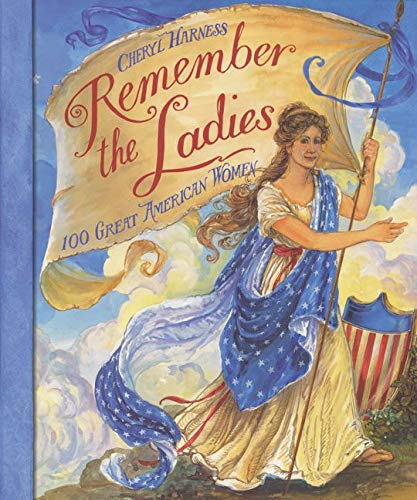 9780064438698: Remember the Ladies: 100 Great American Women