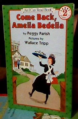 9780064440165: Come Back, Amelia Bedelia (An I Can Read Book)