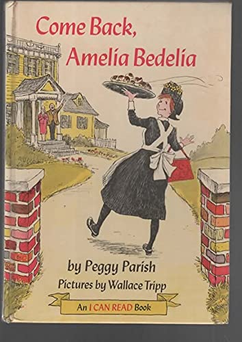 9780064440165: Come Back Amelia Bedelia an I Can Read (An I Can Read Book)