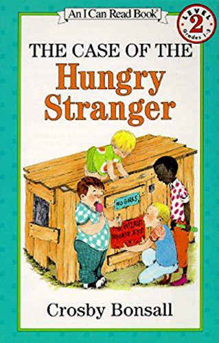 The Case of the Hungry Stranger (I Can Read Books: Level 2): Bonsall, Crosby