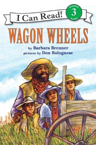 9780064440523: Wagon Wheels: I Can Read Books