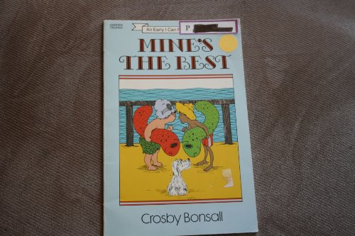 9780064440547: Mine's the Best: An Early I Can Read Book