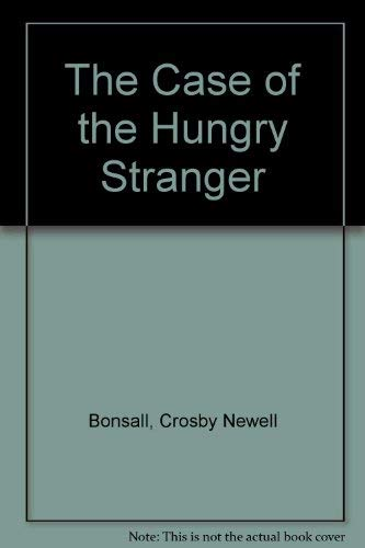 The Case of the Hungry Stranger (0064440672) by Crosby Newell Bonsall