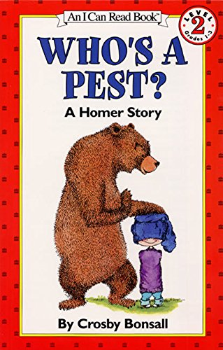 Who's a Pest?: A Homer Story (9780064440998) by Crosby Bonsall
