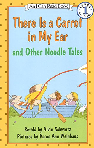 9780064441032: There Is a Carrot in My Ear and Other Noodle Tales