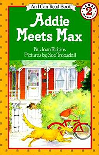 9780064441162: Addie Meets Max (I Can Read Level 2)