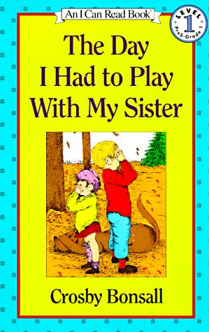 9780064441179: Day I Had To Play W/my Sist Pb (Early I Can Read)