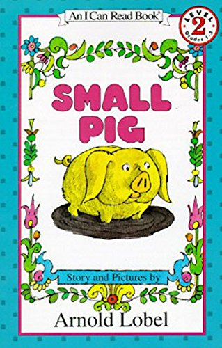 9780064441209: Small Pig (I Can Read Books: Level 2)