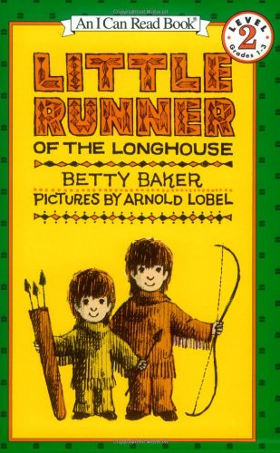 9780064441223: Little Runner of the Longhouse (I Can Read Book 2)
