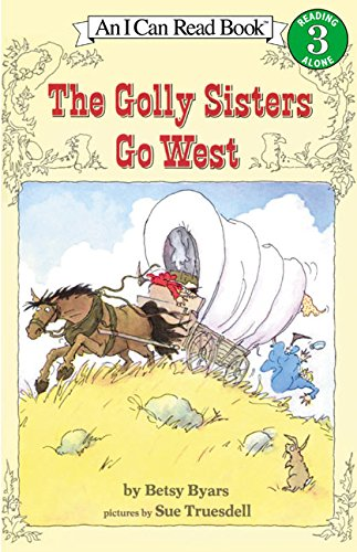 9780064441322: The Golly Sisters Go West (I Can Read Level 3)