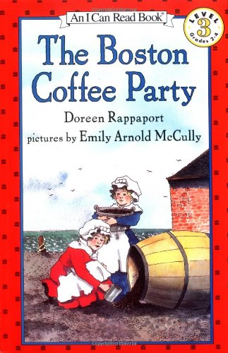 9780064441414: The Boston Coffee Party (I Can Read Book 3)