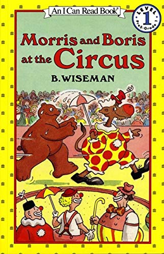 9780064441438: Morris and Boris at the Circus (I Can Read Level 1)