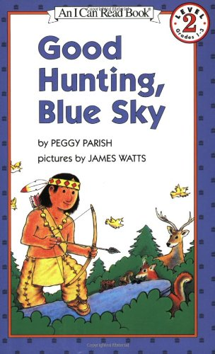 9780064441483: Good Hunting, Blue Sky (I Can Read Book 2)