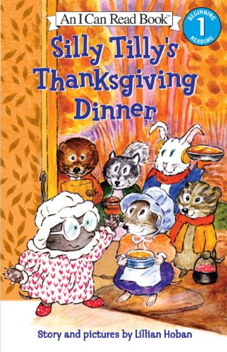 9780064441544: Silly Tilly's Thanksgiving Dinner (I Can Read Book 1)