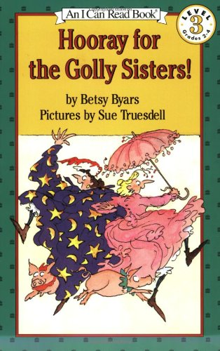 9780064441568: Hooray for the Golly Sisters (I Can Read Books (Harper Paperback))