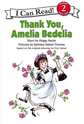 9780064441711: Thank You, Amelia Bedelia (I Can Read Book Level 2)