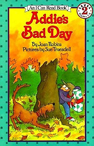 9780064441834: Addie's Bad Day (I Can Read Book 2)