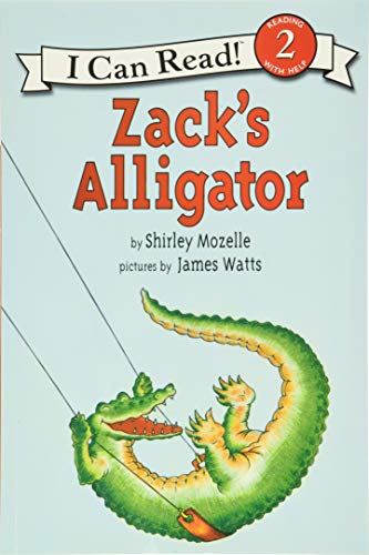 Zack's Alligator (An I Can Read Book): Shirley Mozelle