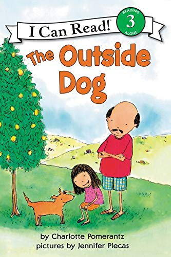 9780064441872: The Outside Dog (I Can Read Level 3)