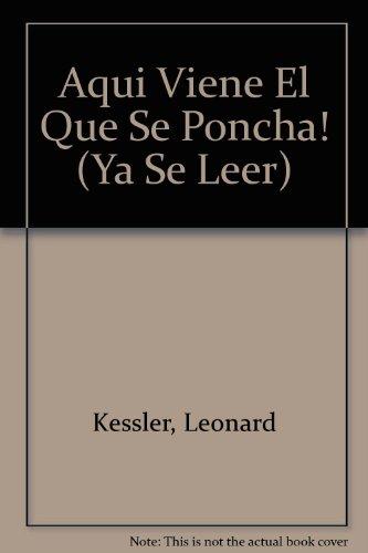 9780064441896: Aqui Viene El Que Se Poncha! (Ya Se Leer) (Spanish Edition)