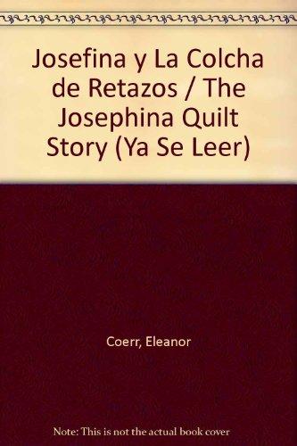 9780064441902: Josefina y La Colcha de Retazos / The Josephina Quilt Story (Ya Se Leer) (Spanish Edition)