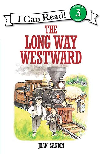 9780064441988: The Long Way Westward (I Can Read Books: Level 3)