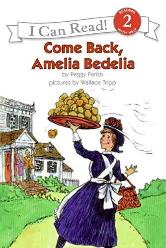 Come Back Amelia Bedelia (I Can Read Books (Harper Paperback)): Parish, Peggy
