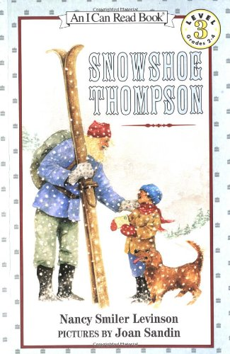 9780064442060: Snowshoe Thompson