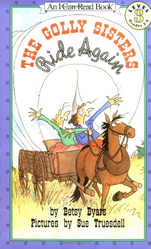 9780064442077: The Golly Sisters Ride Again (I Can Read Book 3)