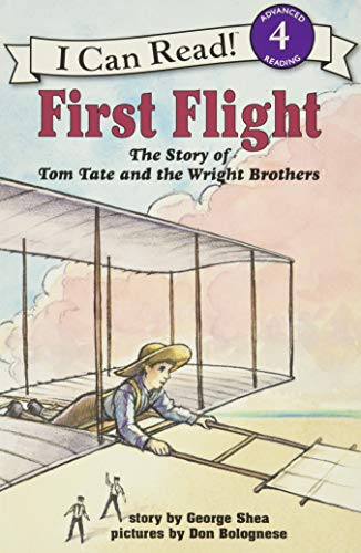 9780064442152: First Flight: The Story of Tom Tate and the Wright Brothers (I Can Read Book 4)