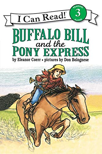 9780064442206: Buffalo Bill and the Pony Express (I Can Read Level 3)