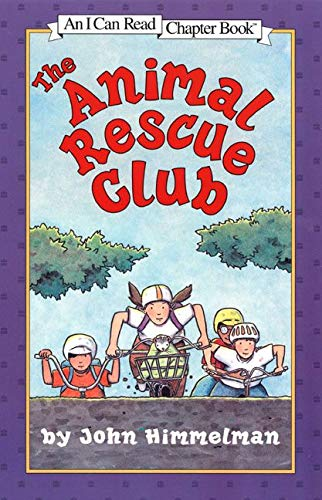 9780064442244: The Animal Rescue Club (I Can Read Book 4)
