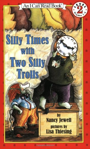 Silly Times with Two Silly Trolls (I: Jewell, Nancy