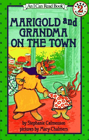 9780064442299: Marigold and Grandma on the Town: Level 2 (I Can Read Books (Harper Paperback))
