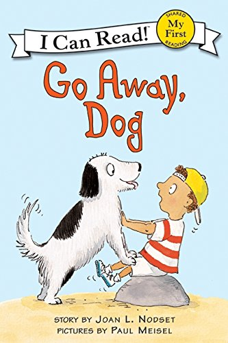 9780064442312: Go Away, Dog (My First I Can Read)