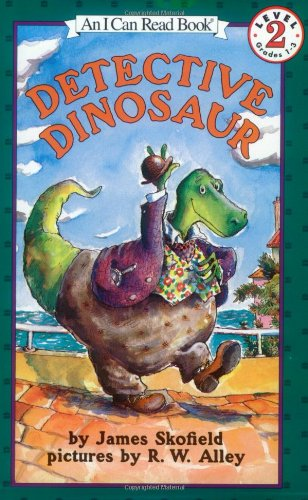 Detective Dinosaur (I Can Read Book 2): Skofield, James