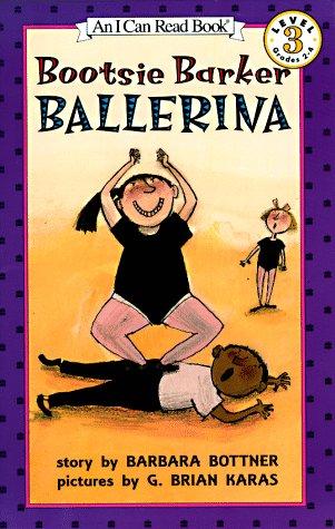 9780064442411: Bootsie Barker Ballerina (I Can Read Book 3)